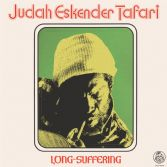 Judah Eskender Tafari - Long-Suffering (Rhygin) LP